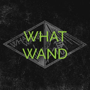 what-wand